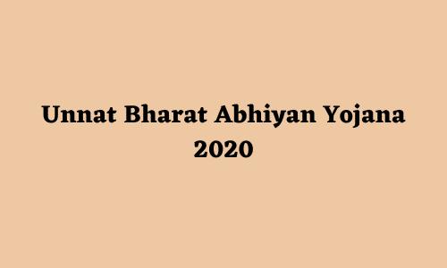 Unnat Bharat Abhiyan Yojana 2020