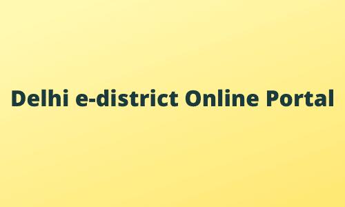 Delhi e-district Online Portal