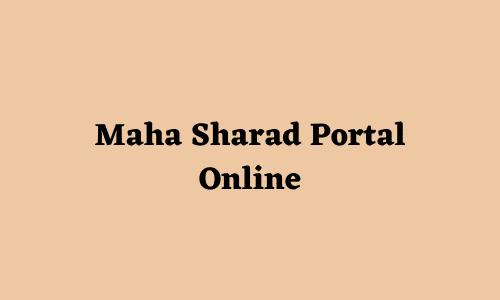 Maha Sharad Portal Online